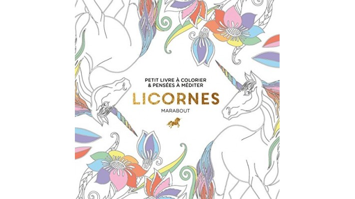 Licornes, petit livre à colorier et pensées à méditer
