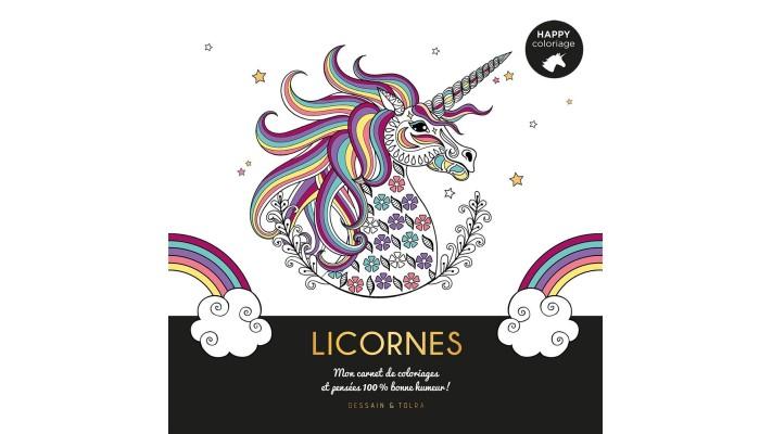 Licornes, Mon carnet de coloriage et pensées 100% bonne humeur!